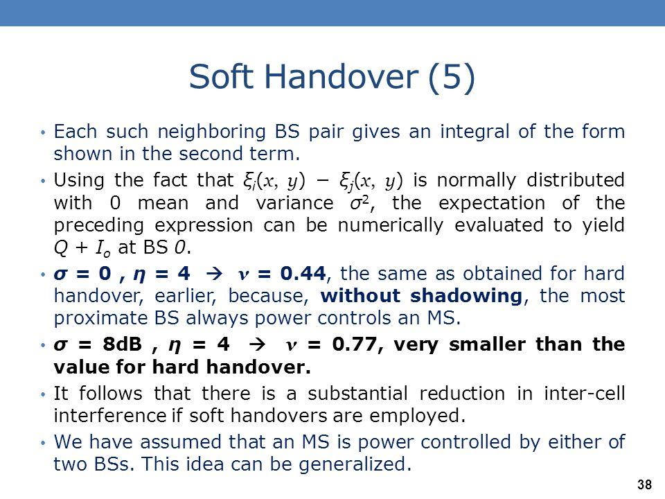 Soft Handover (5) Each such neighboring BS pair gives an integral of the form shown in the second term.