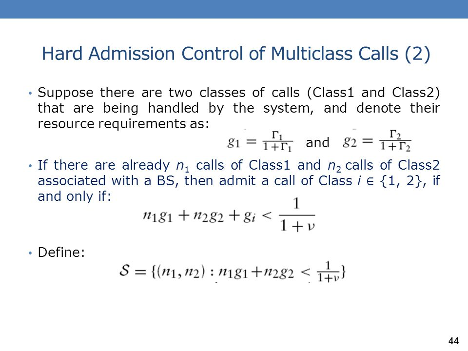 Hard Admission Control of Multiclass Calls (2)