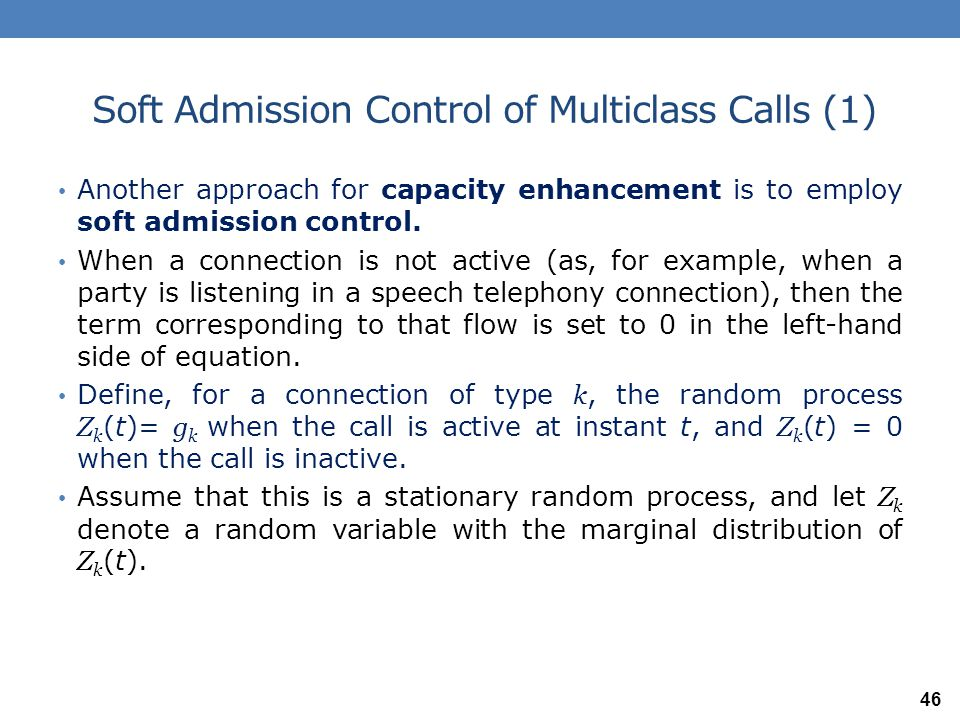 Soft Admission Control of Multiclass Calls (1)
