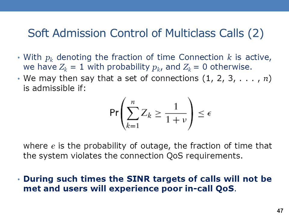 Soft Admission Control of Multiclass Calls (2)