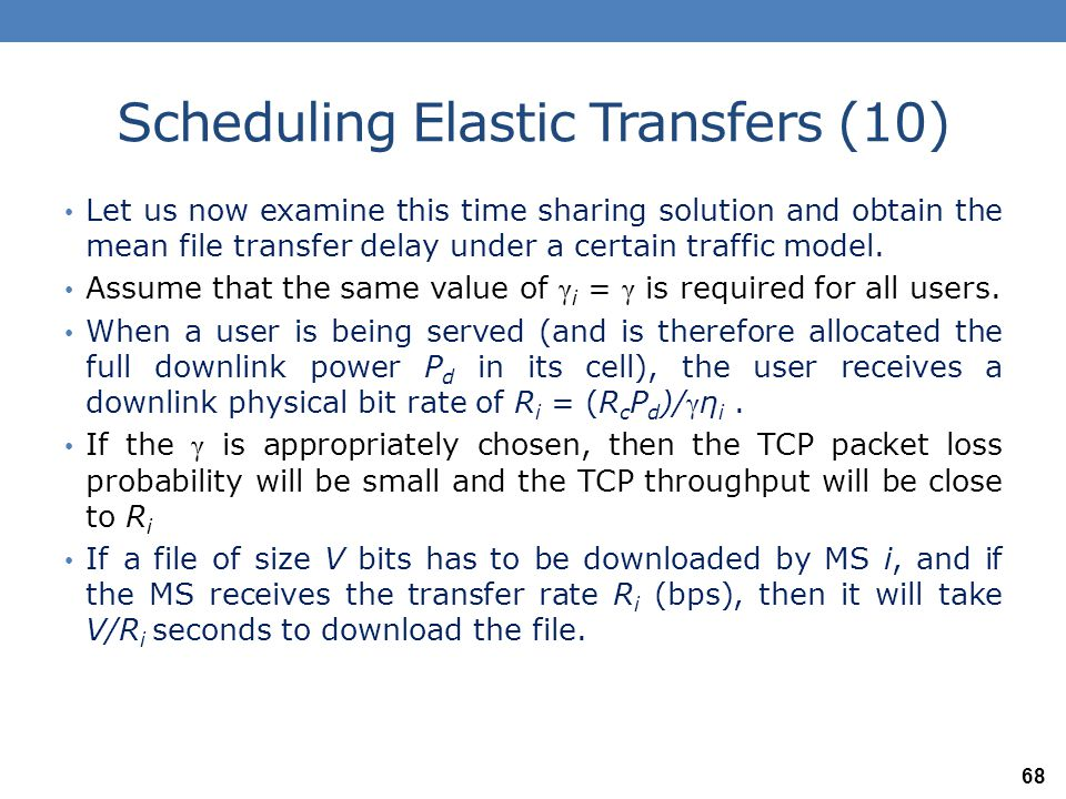 Scheduling Elastic Transfers (10)