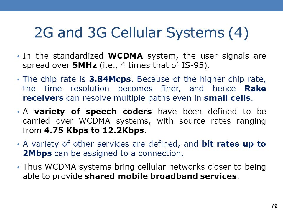 2G and 3G Cellular Systems (4)