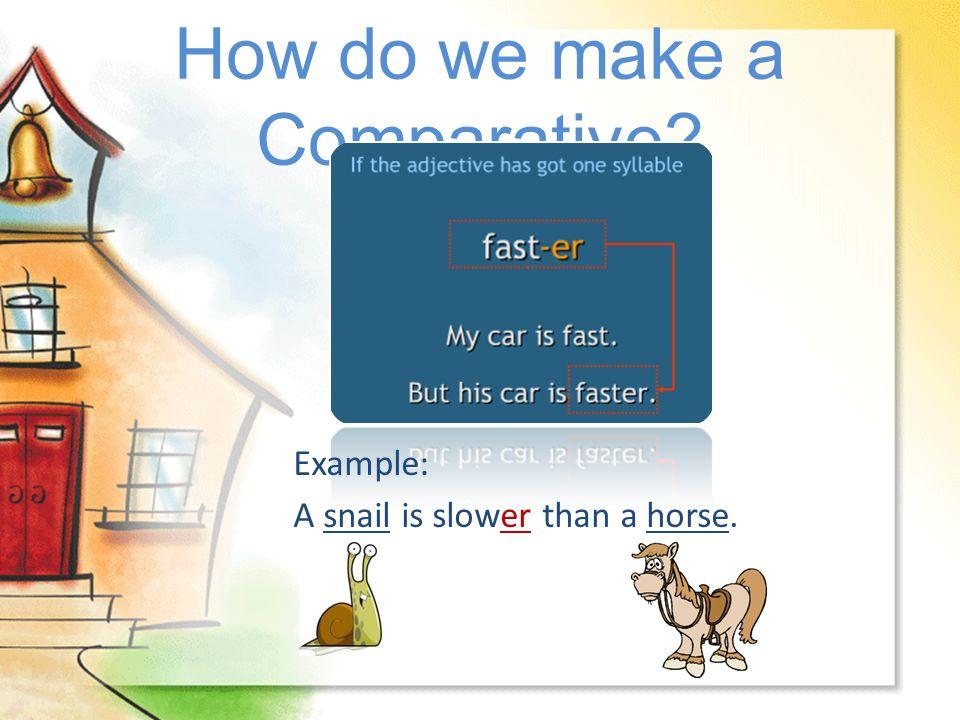 How do we make a Comparative