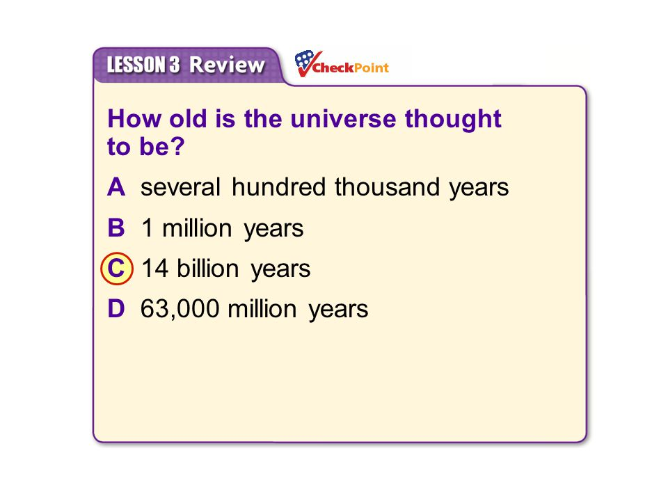 How old is the universe thought to be