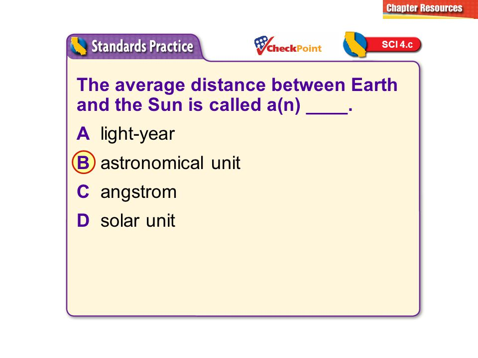 The average distance between Earth and the Sun is called a(n) ____.