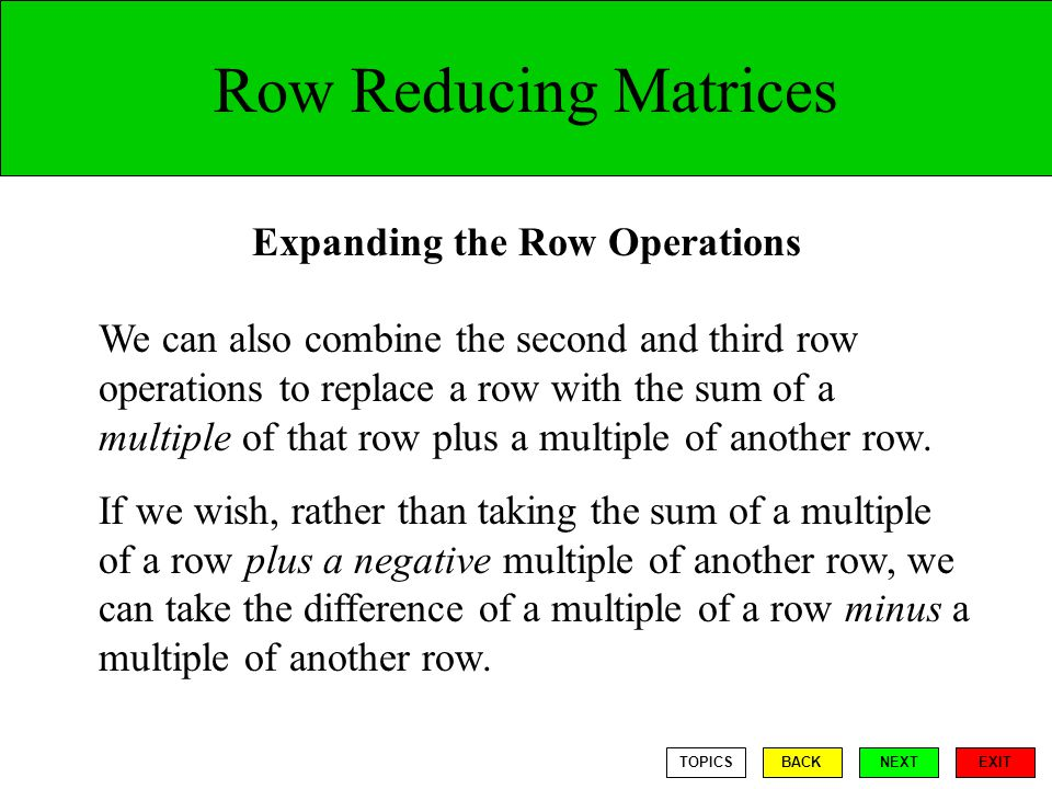 Expanding the Row Operations