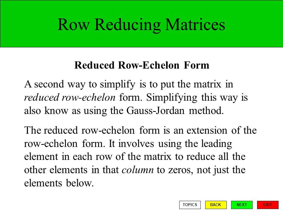 Reduced Row-Echelon Form