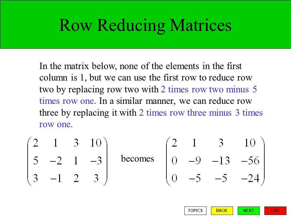 Row Reducing Matrices