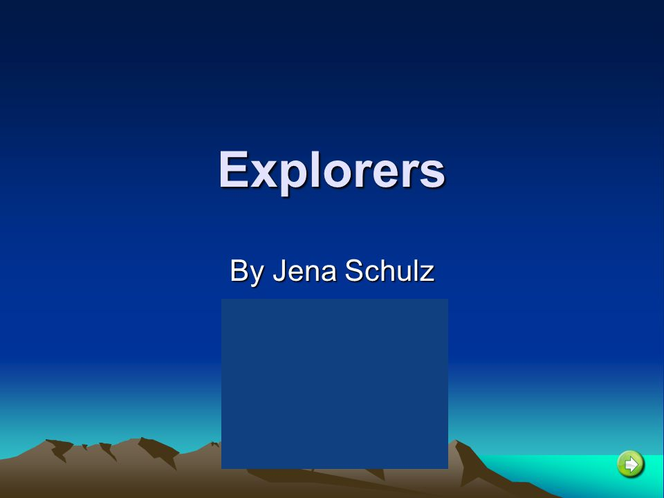 Explorers By Jena Schulz