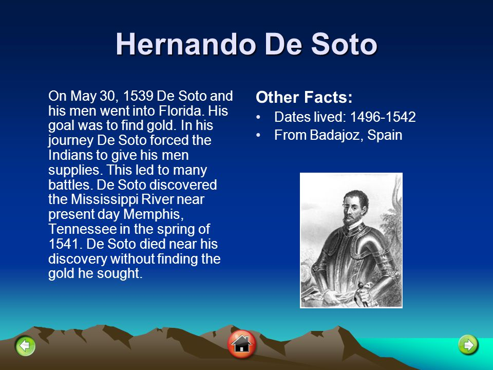 Hernando De Soto Other Facts: