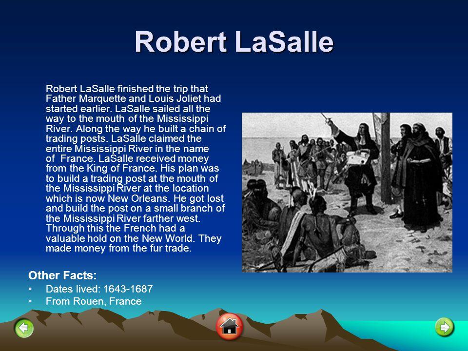 Robert LaSalle Other Facts: