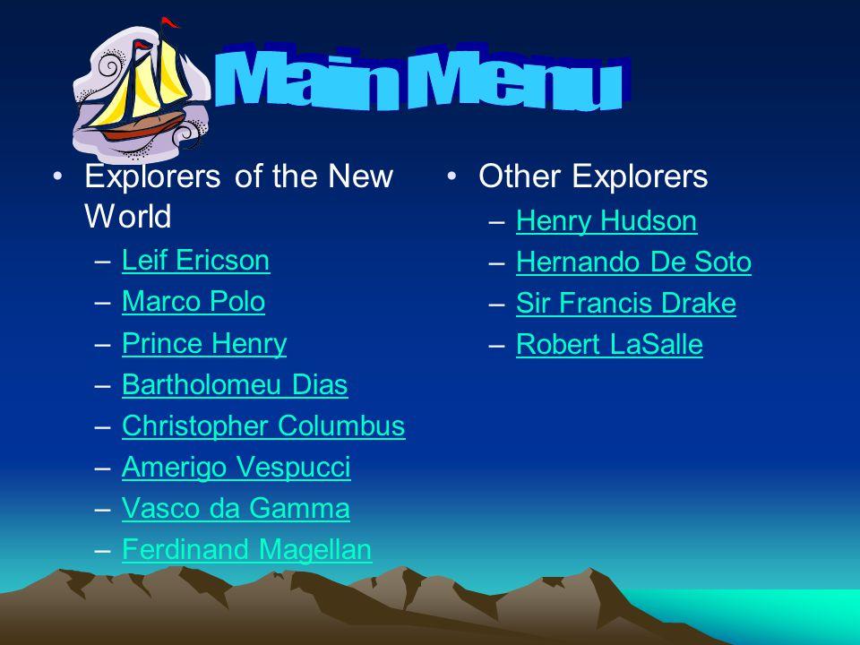 Main Menu Explorers of the New World Other Explorers Henry Hudson