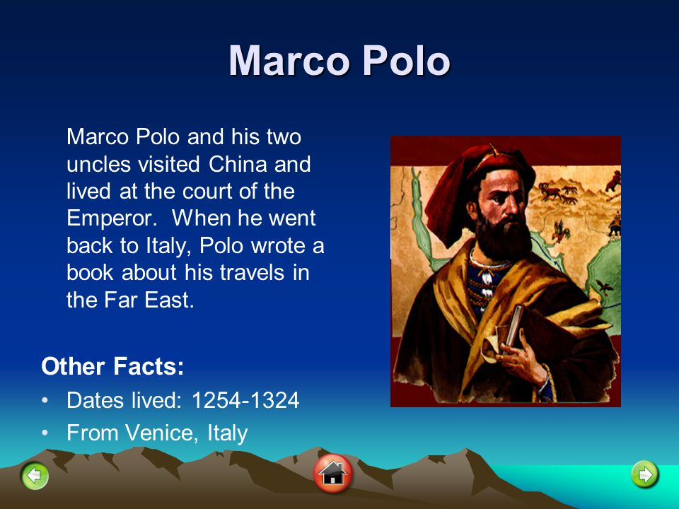 Marco Polo Other Facts: