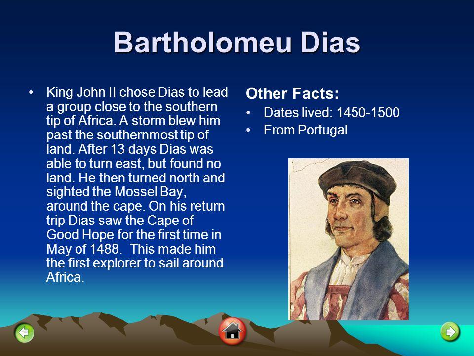 Bartholomeu Dias Other Facts: