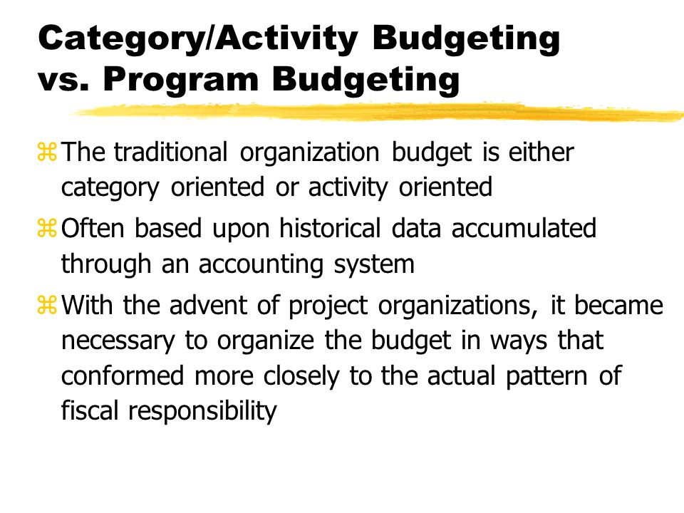 Category/Activity Budgeting vs. Program Budgeting