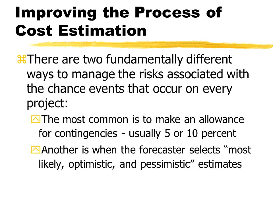 Improving the Process of Cost Estimation