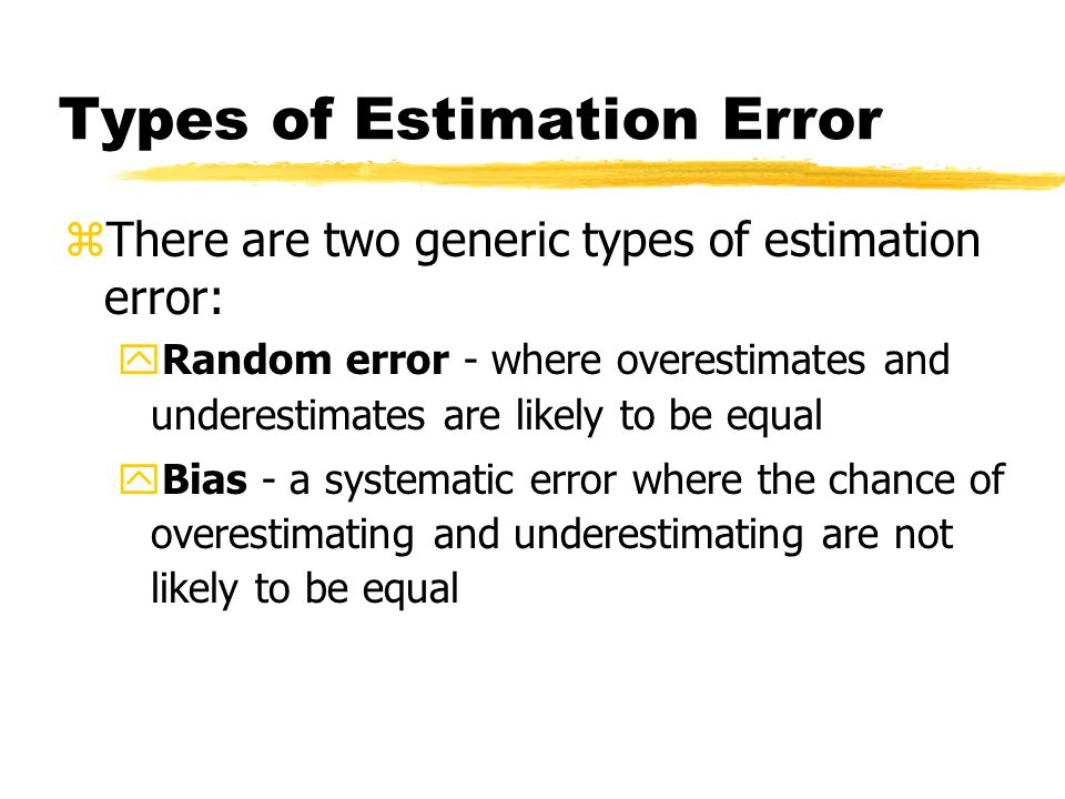 Types of Estimation Error