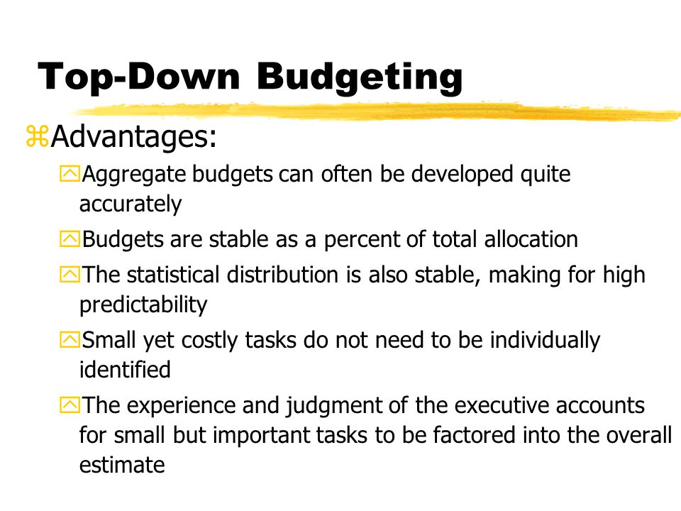 Top-Down Budgeting Advantages: