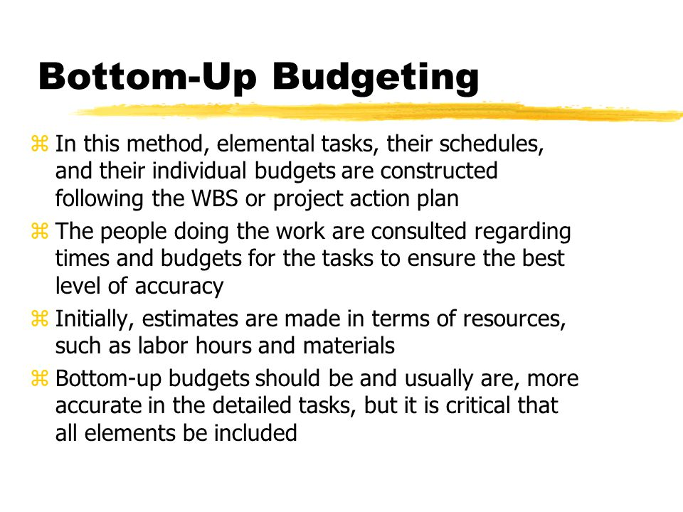 Bottom-Up Budgeting