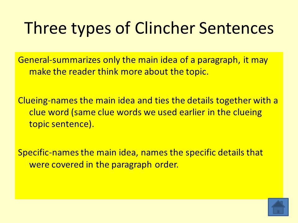 Three types of Clincher Sentences