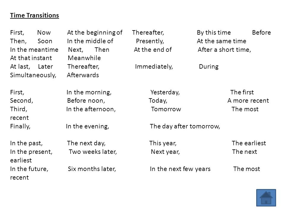 Time Transitions First, Now At the beginning of Thereafter, By this time Before.