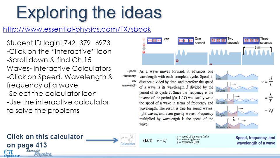 Exploring the ideas http://www.essential-physics.com/TX/sbook