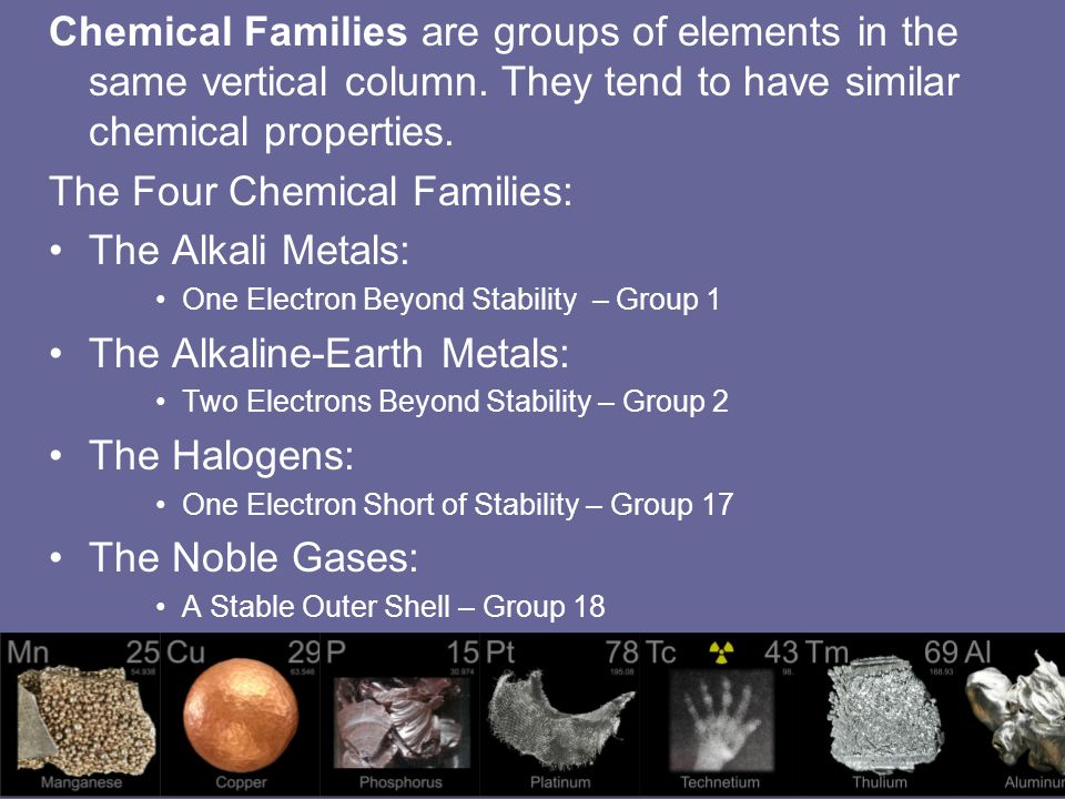 The Four Chemical Families: The Alkali Metals: