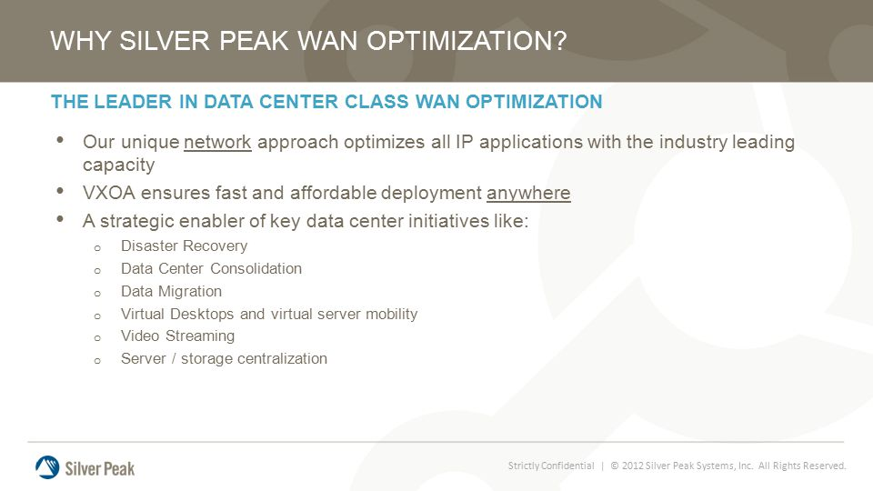 THE LEADER IN DATA CENTER CLASS WAN OPTIMIZATION