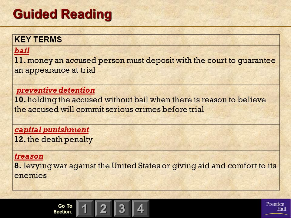 Guided Reading KEY TERMS bail