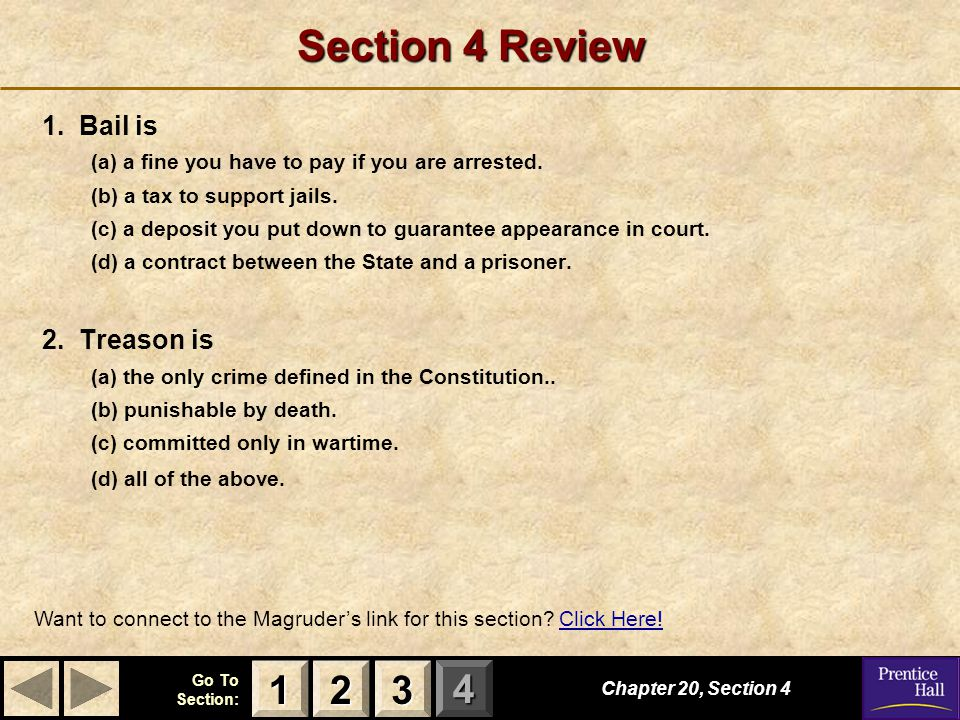 Section 4 Review 1 2 3 1. Bail is 2. Treason is