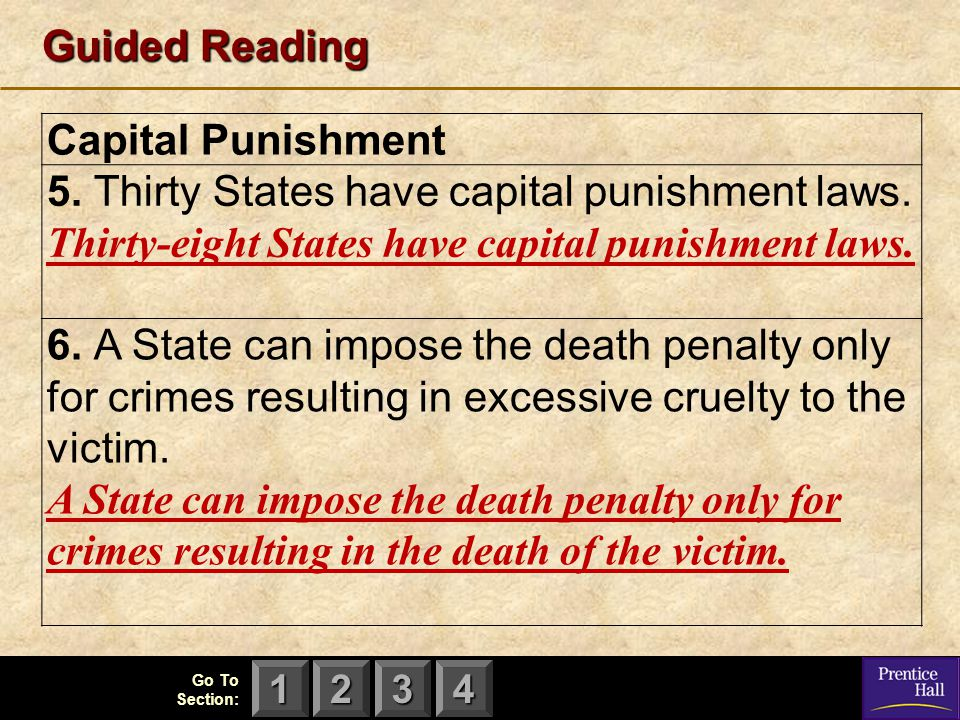 Guided Reading Capital Punishment. 5. Thirty States have capital punishment laws. Thirty-eight States have capital punishment laws.