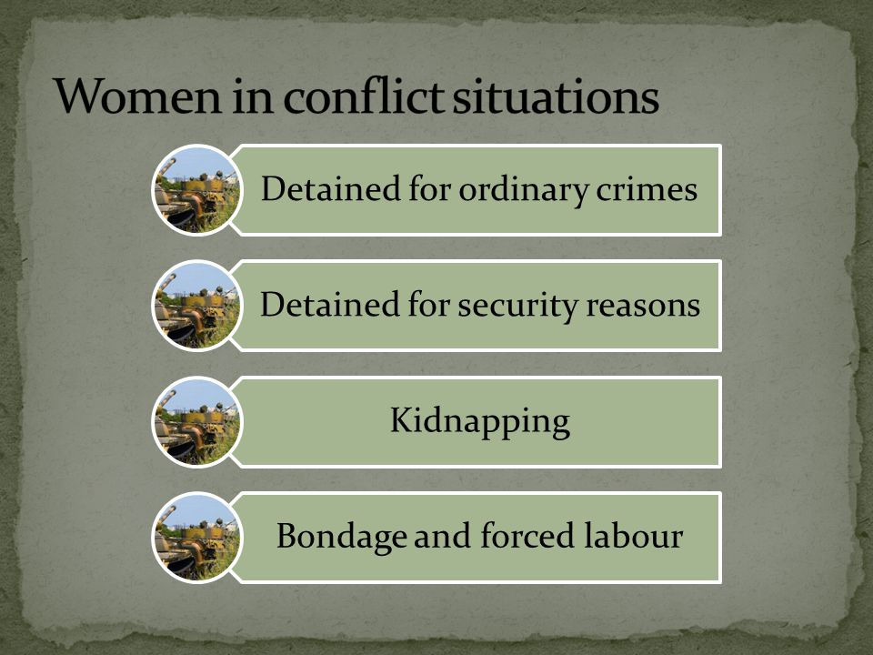 Women in conflict situations