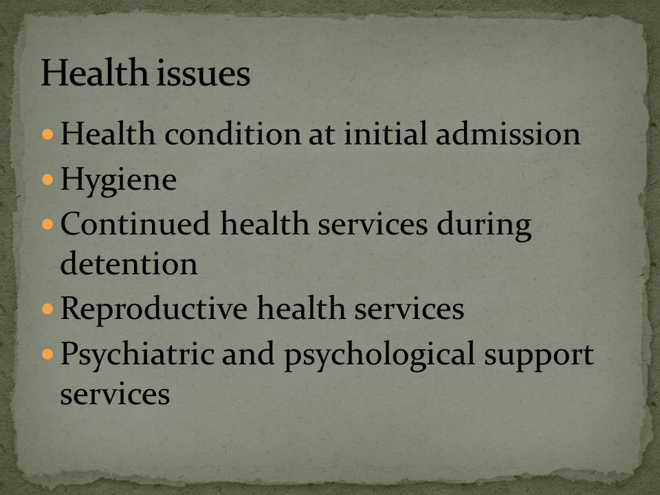 Health issues Health condition at initial admission Hygiene