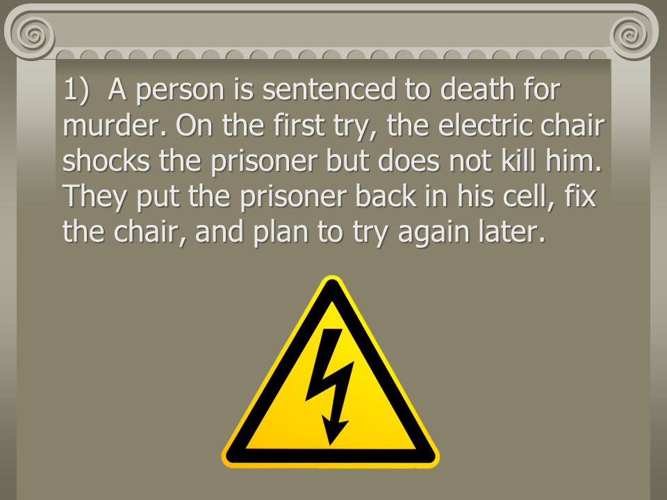 1) A person is sentenced to death for murder