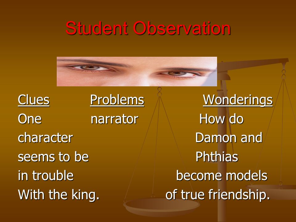 Student Observation Clues Problems Wonderings One narrator How do