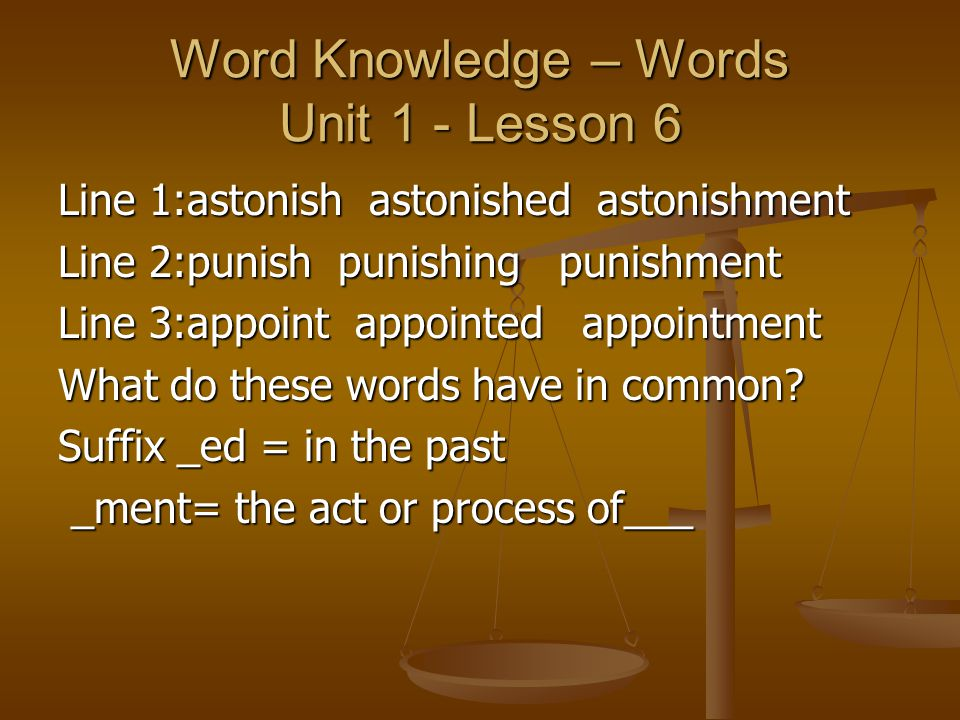 Word Knowledge – Words Unit 1 - Lesson 6
