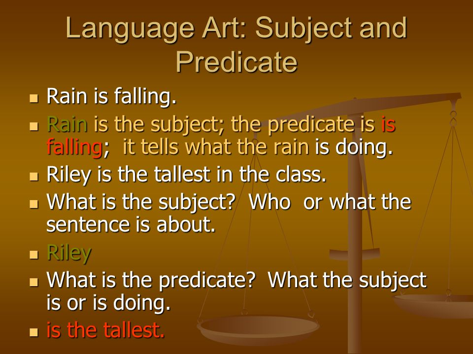 Language Art: Subject and Predicate