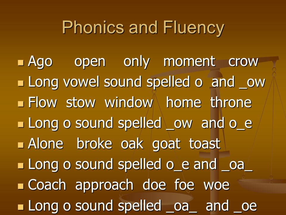 Phonics and Fluency Ago open only moment crow