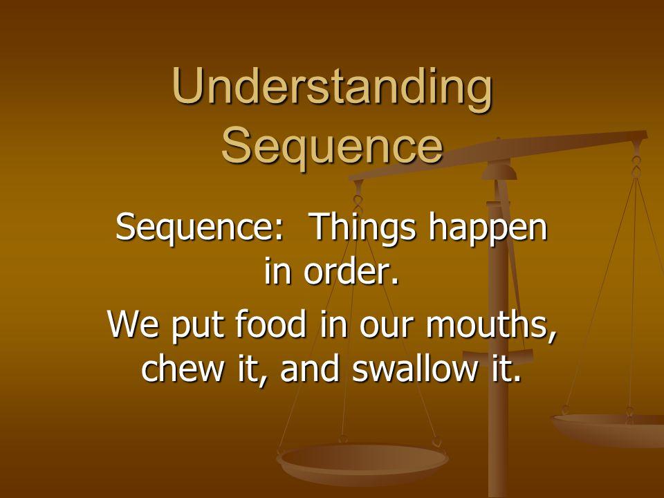 Understanding Sequence