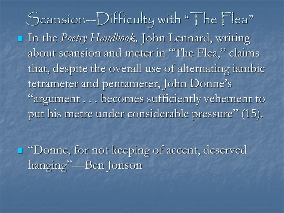 Scansion—Difficulty with The Flea