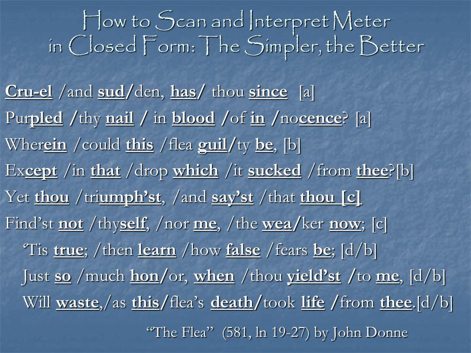 The Flea (581, ln 19-27) by John Donne