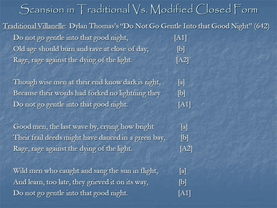 Scansion in Traditional Vs. Modified Closed Form