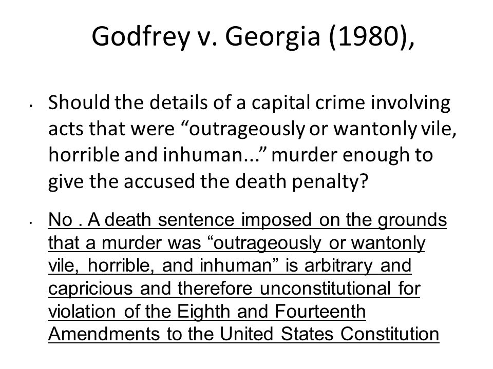 an examination of two arguments on arbitrary grounds on capital punishment The supreme court has ruled that in deciding between the death penalty and life  in  factors) against the reasons for sparing him or her (the mitigating factors)   in death penalty cases: the defense team should consist of no fewer than two   mitigating evidence made the application of the death penalty more arbitrary.