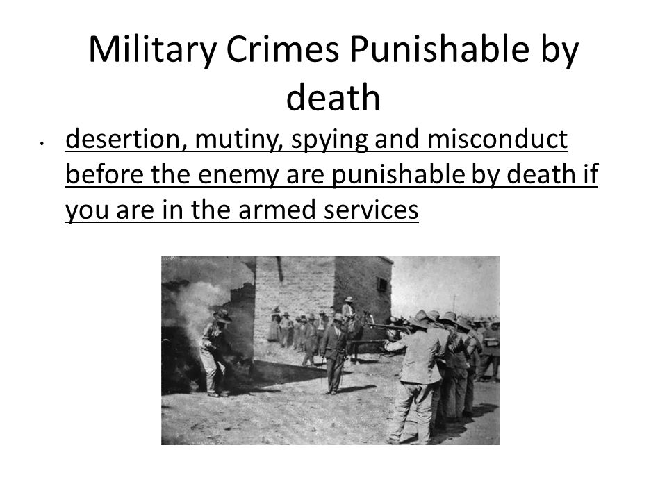 Military Crimes Punishable by death