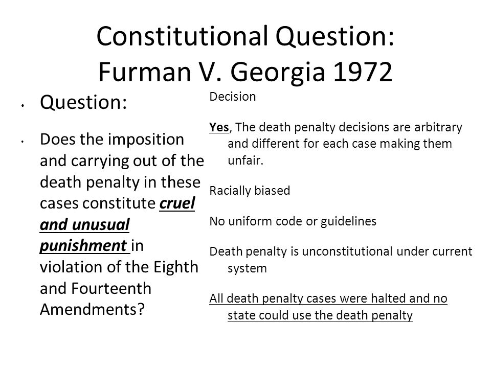 Constitutional Question: Furman V. Georgia 1972