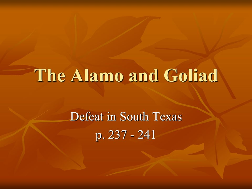 Defeat in South Texas p. 237 - 241