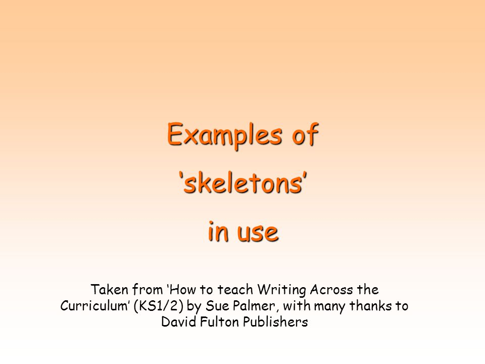 Examples of 'skeletons' in use