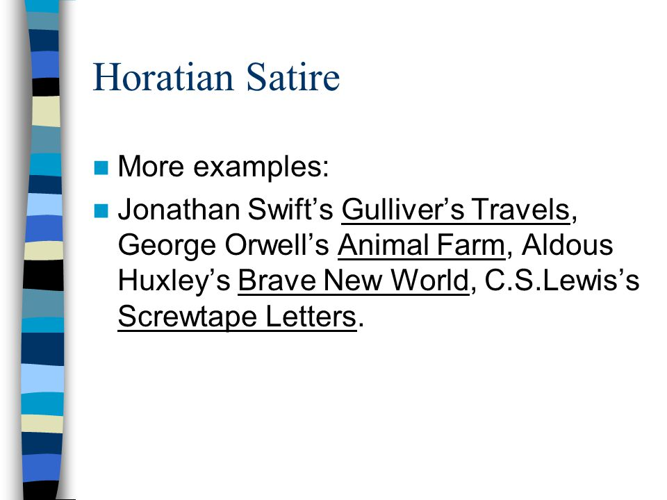 Horatian Satire More examples: