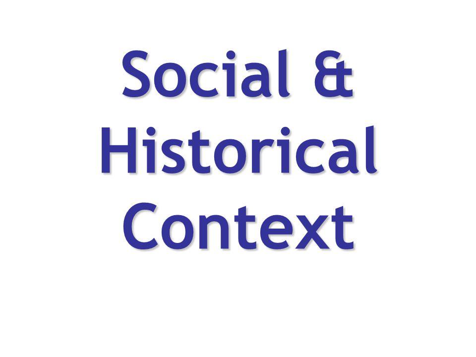 Social & Historical Context