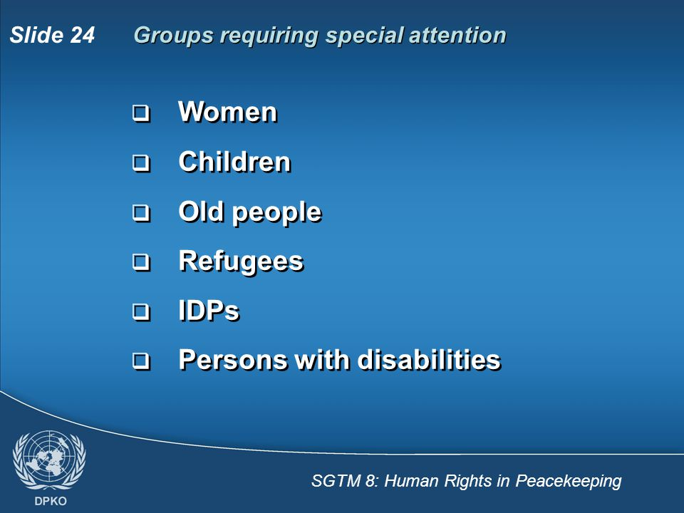 Groups requiring special attention